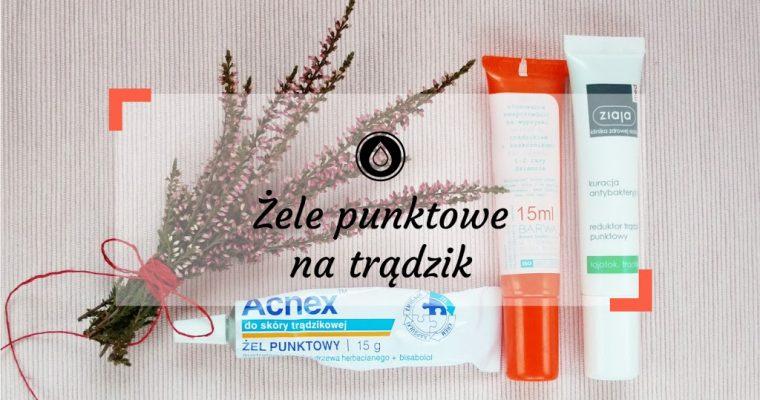 Żele punktowe na pryszcze | Kosmetyki na trądzik