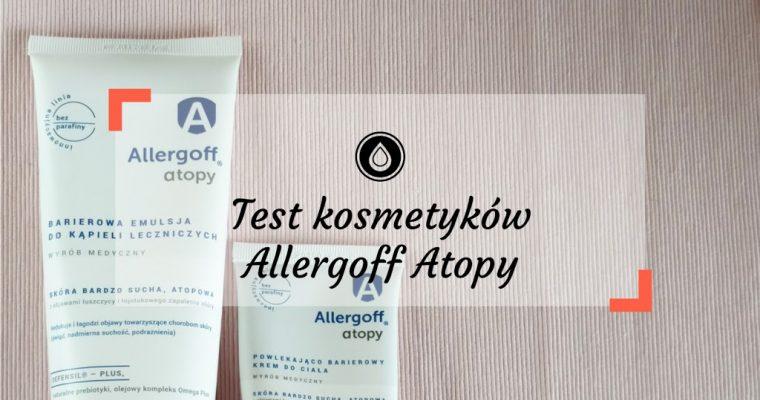Test Allergoff Atopy – kosmetyki bez parafiny i kompozycji zapachowej