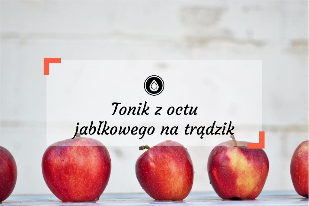 Tonik z octu jabłkowego na trądzik
