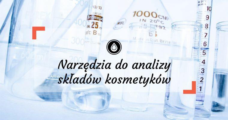 Analiza składu kosmetyków | Skąd brać składy kosmetyków i gdzie sprawdzić funkcje składników