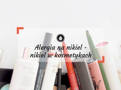 Alergia na nikiel | Nikiel w kosmetykach