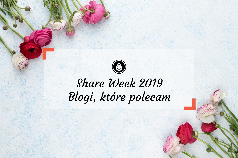 Share Week 2019 – blogi nie tylko kosmetyczne, które czytam