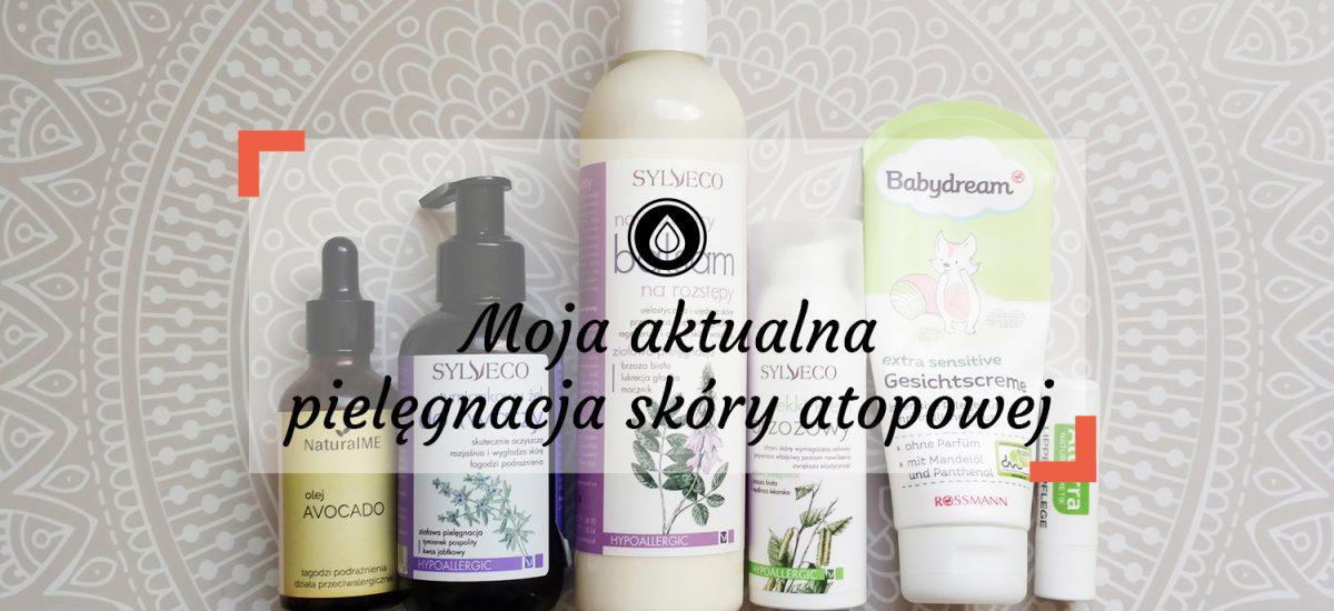 Aktualna pielęgnacja wiosna 2019 | Kosmetyki na atopowe zapalenie skóry