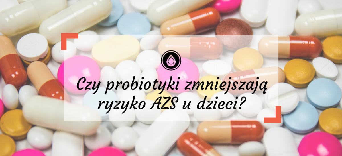 Czy probiotyki zmniejszają ryzyko AZS u dzieci? Probiotyki w ciąży i u niemowląt a atopowe zapalenie skóry