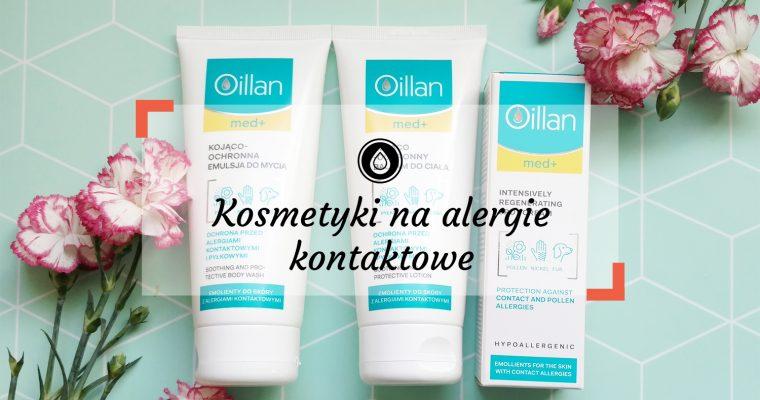 Kosmetyki na alergię kontaktową i pyłkową (nikiel, pyłki, sierść). Seria Oillan Med+